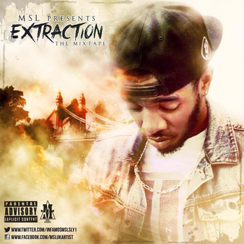 BRITHOPTV: [New Release] MSL (@infamosmslsly1) – 'Extraction' #Mixtape OUT NOW! [Rel. 30/04/14] | #UKRap #UKHipHop