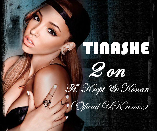 Tinashe - 2 on ft krept & konan