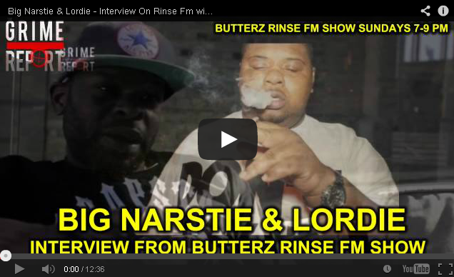 BRITHOPTV- [Audio Interview] Big Narstie & Lordie – Interview On Rinse Fm with Butterz [Grime Report TV]