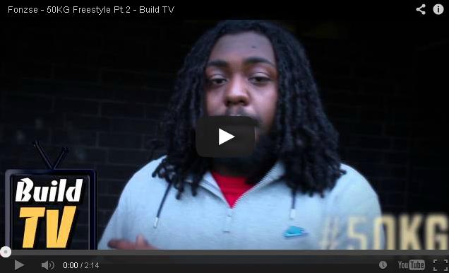 BRITHOPTV- [Freestyle Video] Fonzse ( @Fonzse) – ' #50kg Freestyle' [Build TV - Dir. @itsJaymalD ] - Grime.