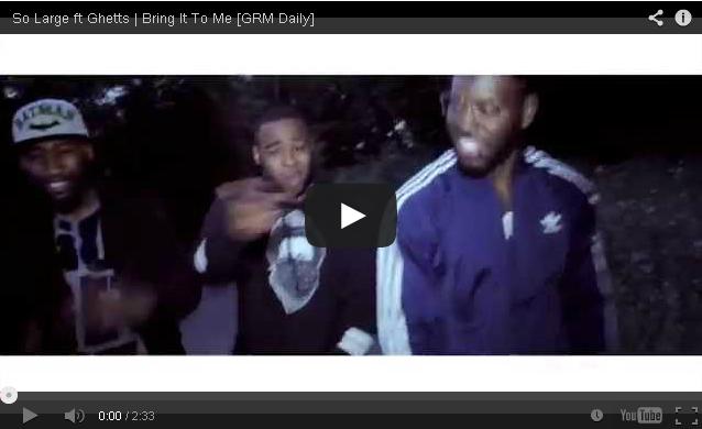 BRITHOPTV- [Music Video] So Large – 'Bring It To Me ft Ghetts ( @JClarke_Ghetts)' - Grime UK Rap