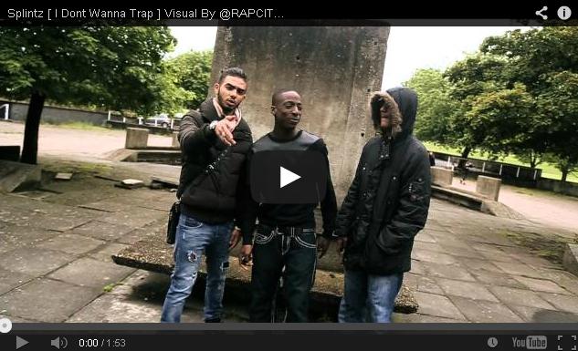 BRITHOPTV- [Music Video] Splintz ( @splintz27 ) – 'I Dont Wanna Trap' [ @RAPCITYTV] - UKRap UK Hip Hop