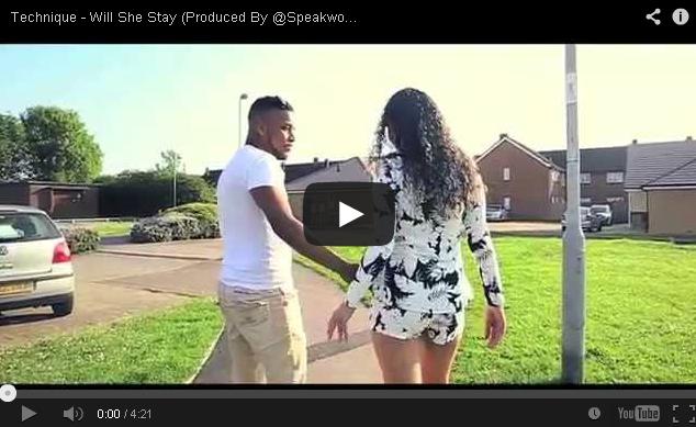 BRITHOPTV- [Music Video] Technique ( @VisionaryTechz) – '@VisionaryTechz Will She Stay' (Produced By @SpeakworldEnt) [ @Pressplay_uk] - UKRap UK Hip Hop