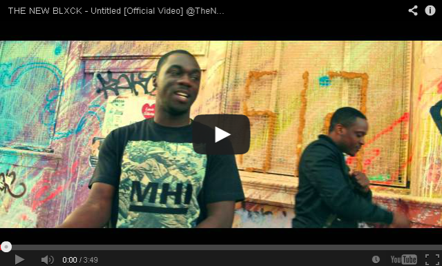 BRITHOPTV- [Music Video] THE NEW BLXCK ( @TheNewBlxck) – 'Untitled' UKRap UKHipHop