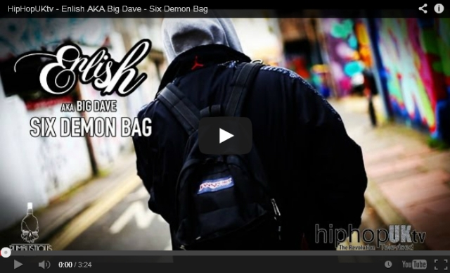 BRITHOPTV: [Music Video] Enlish AKA Big Dave (@Enlish )  - 'Six Demon Bag'  | UK Rap UK HipHop