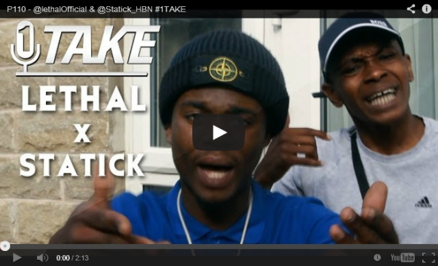 BRITHOPTV: [Freestyle Video] Lethal ( @lethalOfficial) Static ( @Statick_HBN) - #1TAKE  #Freestyle [ @P110Media] | Grime