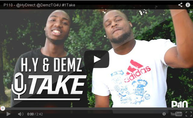 BRITHOPTV- [Freestyle Video] H.Y & Demz's ( @HyDirect @DemzTG4U) – #1TAKE #Freestyle [ @P110Media] - #UKRap #UKHipHop.