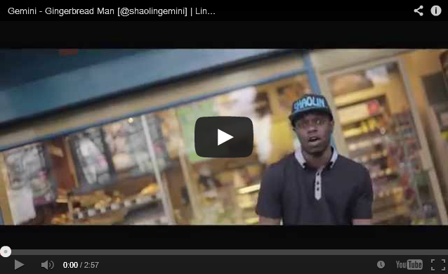 BRITHOPTV- [Music Video] Gemini ( @shaolingemini) – 'Gingerbread Man' - #UKRap #UKHipHop