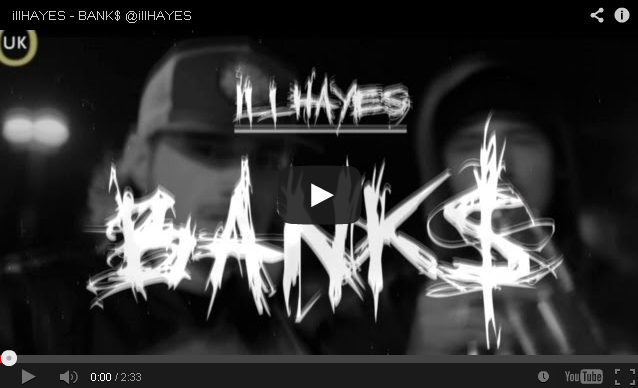 BRITHOPTV- [Music Video] illHAYES ( @illHAYES ) – 'BANK$' - #UKRap #UKHipHop.