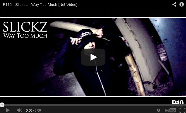 BRITHOPTV- [Music Video] Slickzz (@SlickzzOfficial) – 'Way Too Much' - UK Rap UK Hip Hop