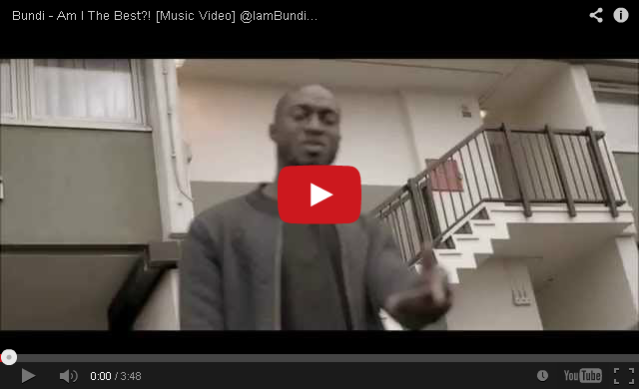 BRITHOPTV: [Music Video] Bundi (@IamBundi) - 'Am I The Best?' | #UKRap #UKHipHop