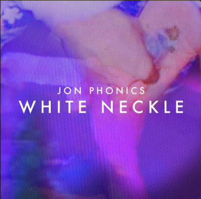 Jon Phonics  White Neckle Cover Artwork
