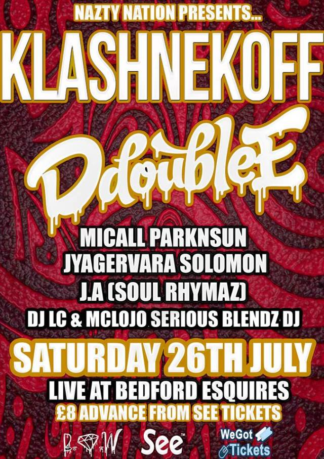 BRITHOPTV: [News/Events] Nazty Nation Presents Klashnekoff, Micall Parknsun,  & More, Saturday, July 26, Bedford Esquires, See full details | #UKHipHop #UKRap
