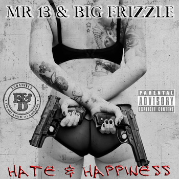 Mr 13 and Big Frizzle Hate &and hapiness Artwork Cover