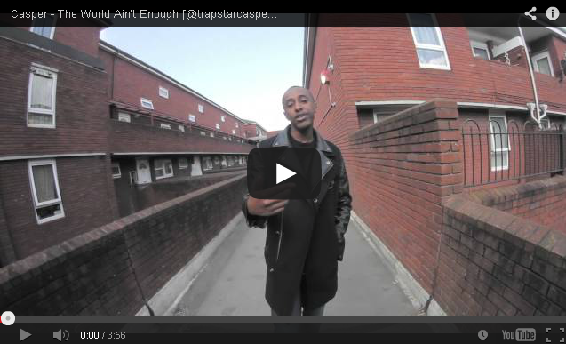 BRITHOPTV: [Music Video] Casper (@trapstarcasper) - 'The World Ain't Enough' | #UKRap #UKHipHop