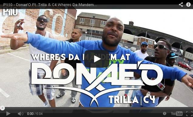 BRITHOPTV: [Music Video] Donae'O (@Donaeo) - 'Wheres Da Mandem Ft. Trilla (@Trilla0121) & C4 (@OoRITE_C4)'   #Grime