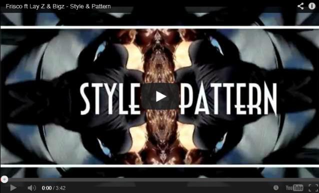 BRITHOPTV: [Music Video] Frisco (@BigFris) - 'Style & Pattern Ft Lay Z (@LayZ_Music) & Bigz (@MrBigzOfficial)'| #UKRap #UKHipHop