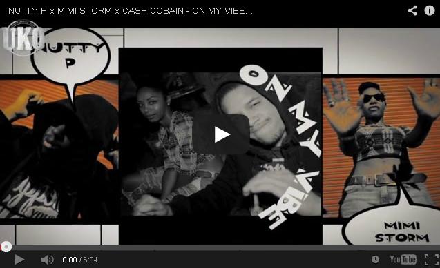 BRITHOPTV: [Music Video] Nutty P (@MyNameIsNuttyP) X Mimi Storm (@Mimi_Storm) X Cash Cobain (@Cash_Cobain) - 'Vibe/WTMZ' | #UKRap #UKHipHop