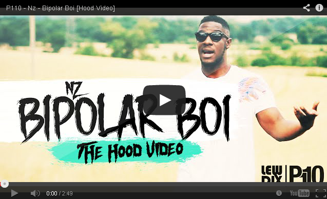 BRITHOPTV: [Music Video] Nz (@Nz_RRR) - 'Bipolar Boi' [@P110Media] | #UKRap #UKHipHop