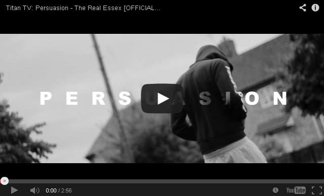 BRITHOPTV: [Music Video] Persuasion (@PersuasionMusic) - 'The Real Essex' | #UKRap #UKHipHop
