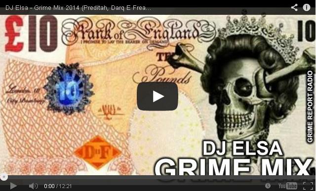 BRITHOPTV: [DJ Mix] DJ Elsa (@Jordan_Elsa) - Grime Mix 2014 (Preditah, Darq E Freaker, Swifta Beater) #GrimeReportRadio| #Grime