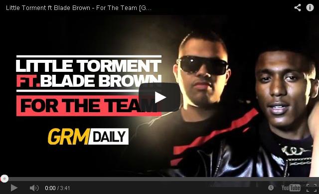 BRITHOPTV: [Music Video] Little Torment (@LittleTorment) - 'For The Team ft Blade Brown (@BladeMusic)' | #UKRap #UKHipHop