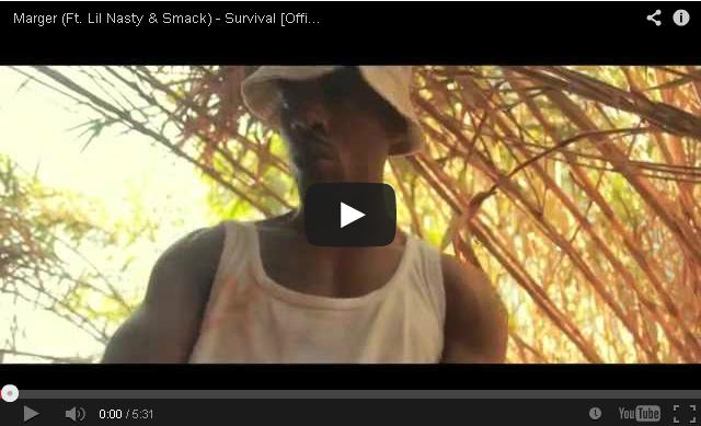 Marger (Ft. Lil Nasty & Smack) - Survival [Official Video]