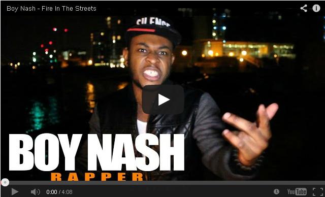 BRITHOPTV- [Freestyle Video] Boy Nash (@BoyNash) – ' #FireInTheStreets' [ @CharlieSloth] - #UKRap #UKHipHop