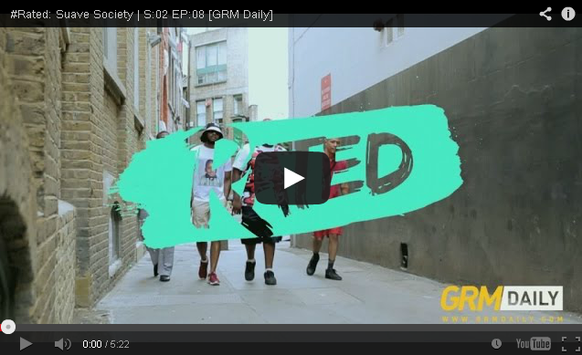BRITHOPTV- [Freestyle Video] Suave Society (@SuaveSocietyUK) – ' #Rated' S-02 EP-08 [GRMDaily] - #UKRap #UKHipHop