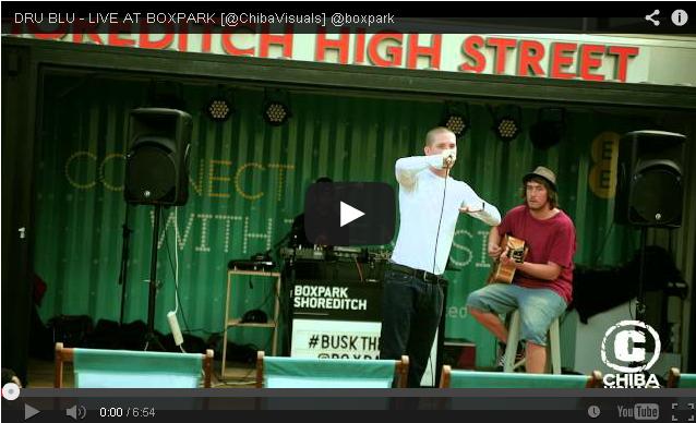 BRITHOPTV- [Live Performance] Dru Blu (@DonDruBlu) Live in Shoreditch [@boxpark @ChibaVisuals] - #UKRap #UKHipHop