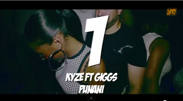 Link UP TV Top Videos August | 01  Kyze - 'Punani Ft Giggs'