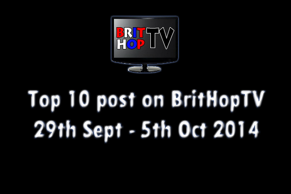 BRITHOPTV: [Update] Top 10 posts on BritHopTV 29th Sept - 5th October 2014| UK Rap UK HipHop