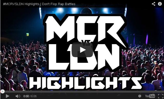 BRITHOPTV- [Battle Video] #MCRVSLDN Highlights [@DontFlop] - #UKHipHop #UKBattleRap