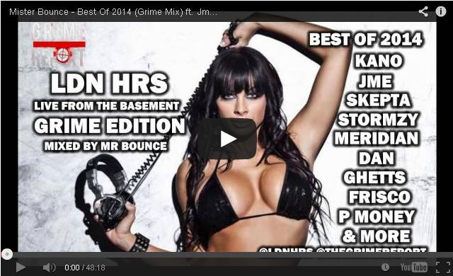 BRITHOPTV- [DJ Mix] @MisterBounceDJ- Best Of 2014 (Grime Mix) ft. @TheRealKano @JMEBBK, @Skepta, @Stormzy, @Meridian_Dan, @BigNarstie & More - #GrimeReportRadio- #Grime