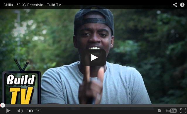 BRITHOPTV- [Freestyle Video] Chilla (@ChillaMusicc) – ' #50kgFreestyle' [Build TV - Dir. @itsJaymalD] - #UKRap #UKHipHop