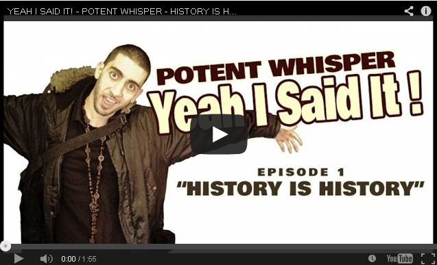 BRITHOPTV- [Freestyle Video] Potent Whisper (@PotentOfficial) – 'History is History' #YeahISaidIt [Dir. @GlobalFaction] - #SpokenWord #Poetry #UKHipHop #UKRap
