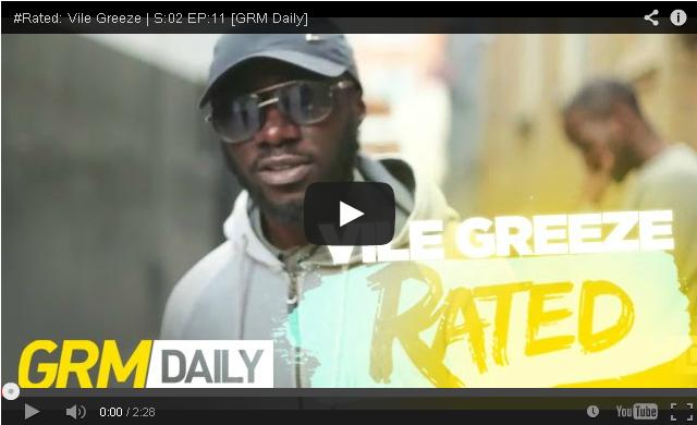 BRITHOPTV- [Freestyle Video] Vile Greeze (@VileGreeze) – ' #Rated' S-02 EP-11 [@GRMDaily] - #UKRap #UKHipHop.