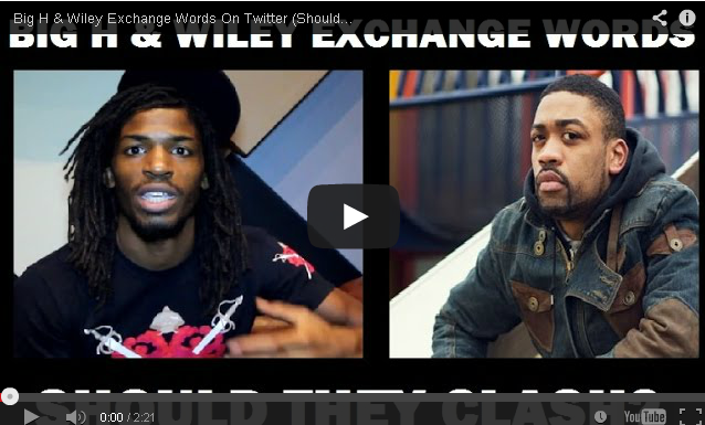 BRITHOPTV- [Music News] Grime Banter- Big H & Wiley Exchange Words On Twitter. Will They Clash-) - #Grime #MusicNews.