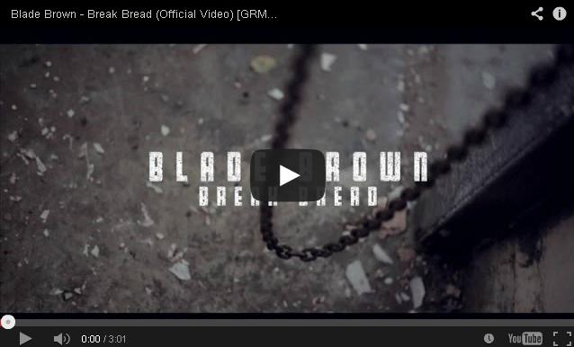 BRITHOPTV- [Music Video] Blade Brown (@BladeMusic) – 'Break Bread' - #UKRap #UKHipHop