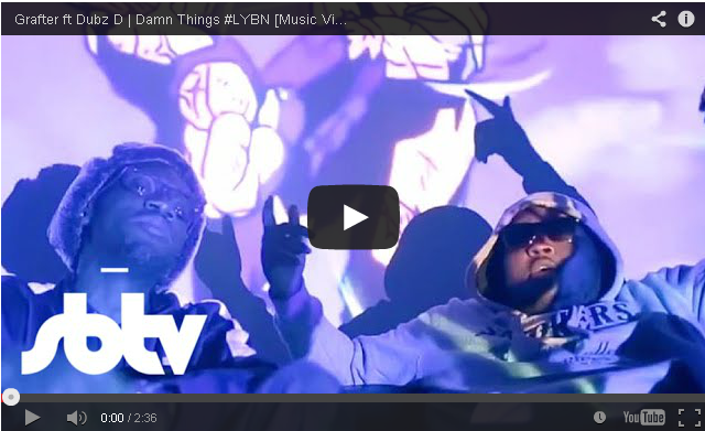 BRITHOPTV- [Music Video] Grafter (@GrafterMusic) – 'Damn Things ft Dubz D' #LYBN [SBTV] - #UKRap #UKHipHop.
