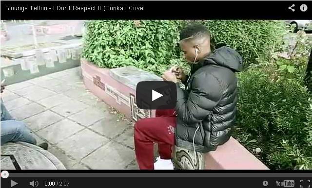 BRITHOPTV- [Music Video] Youngs Teflon (@YoungsTeflon) – 'I Don't Respect It (Bonkaz Cover)' - #UKRap #UKHipHop