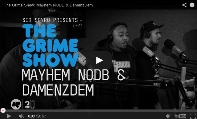 BRITHOPTV- [Video Set] Mayhem NODB (@MaYHem_NODB) & DaMenzDem on @SirSpyro #GrimeShow [@RinseFM] - #Grime.