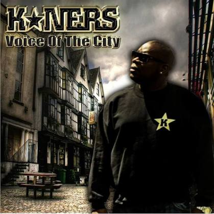 BRITHOPTV: [New Release] K*Ners (@K_NERS) -  'Voice Of The City' Album OUT NOW! [Rel. 28/09/14] | #UKRap #UKHipHop