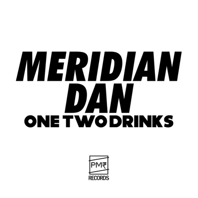 BRITHOPTV: [New Release] Meridian Dan  (@Meridian_ Dan) – 'One Two Drinks' SINGLE OUT NOW! [Rel. 03/10/14] | #Grime