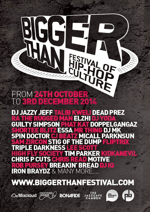 Bigger Than Hip-Hop fest ival 26th October to 3rd of December
