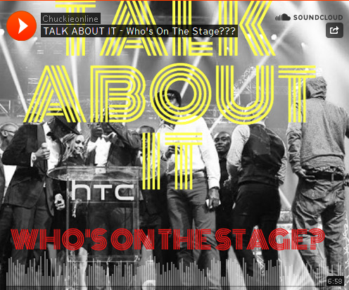 "BRITHOPTV: [Audio Blog] Chuckie (@ChuckieOnline) - #ChucksTalkAboutIt ""Who's On The Stage???"" 