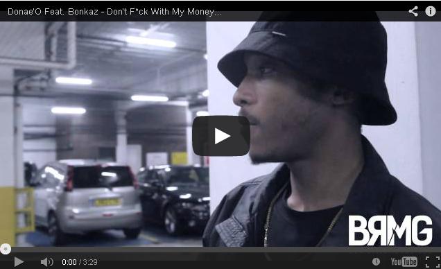 BRITHOPTV- [Behind The Scenes] Donae'O (@Donaeo) – 'Don't F-ck With My Money Feat. Bonkaz (@OfficialBonkaz)' [@BlueReignMG] - #UKRap #UkHipHop
