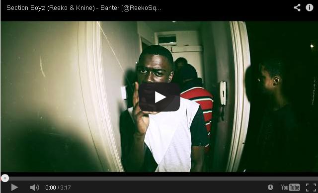 BRITHOPTV- [Music Video] Section Boyz (@Section Boyz1 @ReekoSqueeze @KnineSqueeze4P) – 'Banter' - #UKRap #UKHipHop.