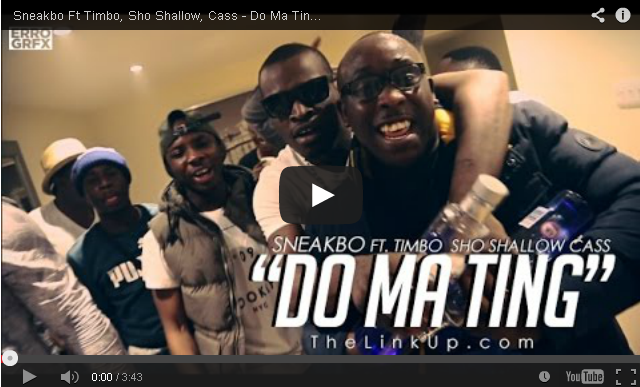 BRITHOPTV- [Music Video] Sneakbo (@Sneakbo) – 'Do Ma Ting Ft. Ft Timbo (@TimboSTP), Sho Shallow (@ShoShallow), Cass (@CassperSTP)' - #UKRap #UKHipHop.