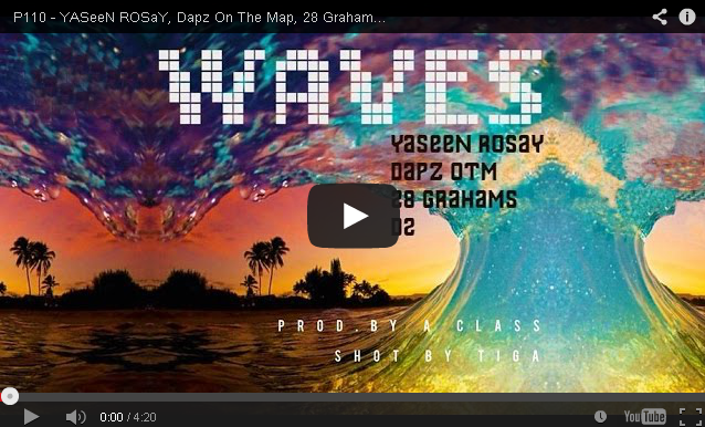BRITHOPTV- [Music Video] YASeeN ROSaY, Dapz On The Map, 28 Grahams & D2 – 'Waves'- #UKRap #UKHipHop.